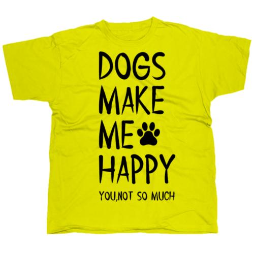 Dogs make me happy póló