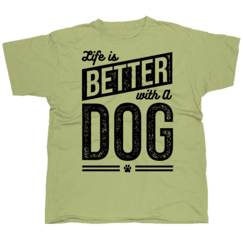 Life is better with a dog póló